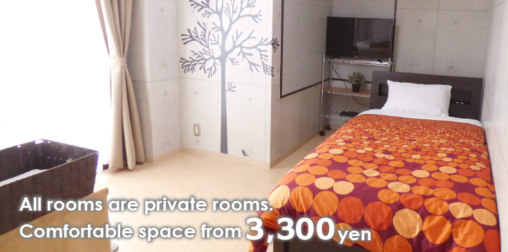 Comfortable space from 3,600 yen